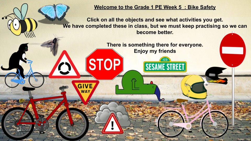 PE week 5 Bike Safety 2020 Grade 1